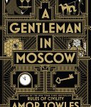 Book Cover: A Gentleman in Moscow by Amor Towles